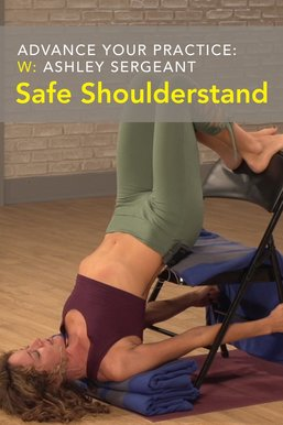 Advance Your Practice: Safe Shoulderstand