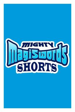 Mighty Magiswords: Shorts