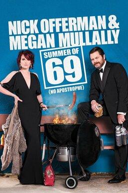 Nick Offerman & Megan Mullally - Summer of 69: No Apostrophe