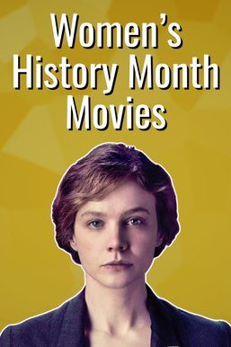 8 Movies to Watch for Women's History Month
