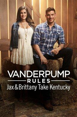 Vanderpump Rules Jax & Brittany Take Kentucky