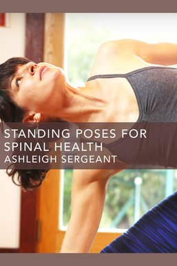Standing Poses for Spinal Health