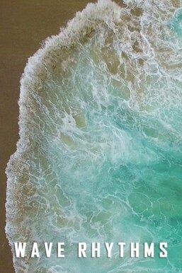 Wave Rhythms