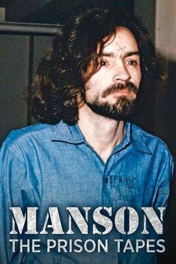 Manson: The Prison Tapes