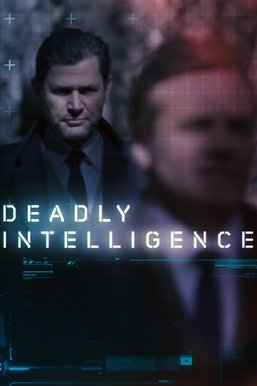 Deadly Intelligence