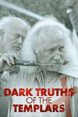 Dark Truths of The Templars