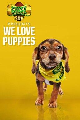 Puppy Bowl XIV Presents: We Love Puppies