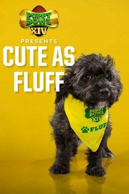 Puppy Bowl XIV Presents: Cute as Fluff
