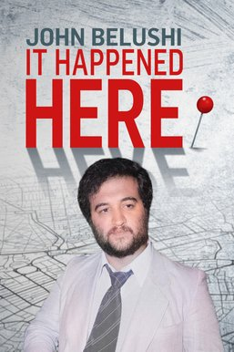 John Belushi: It Happened Here