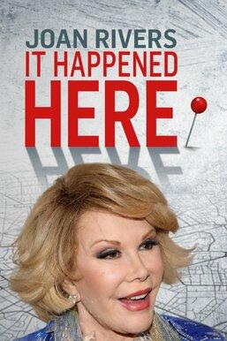 Joan Rivers: It Happened Here