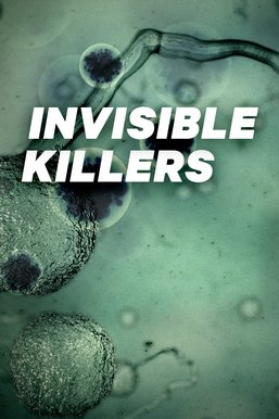 Invisible Killers