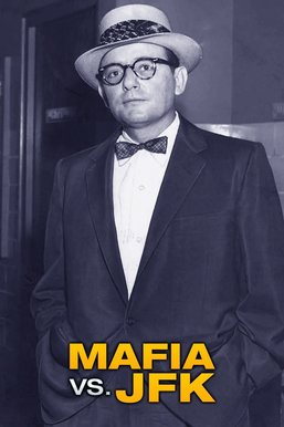 Mafia vs. JFK