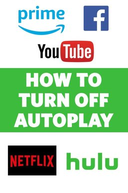 How to Turn Off Autoplay