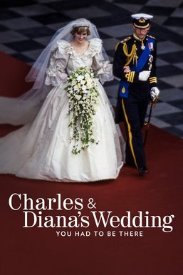 Charles and Diana's Wedding: You Had to Be There