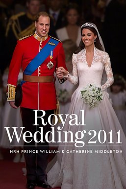 The Royal Wedding 2011: Prince William and Catherine Middleton