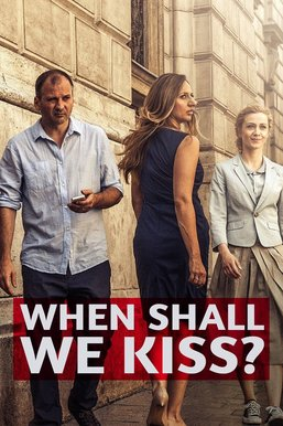 When Shall We Kiss?