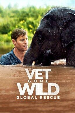 Vet Gone Wild: Global Rescue
