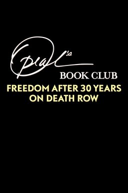 Oprah's Book Club: Freedom After 30 Years on Death Row