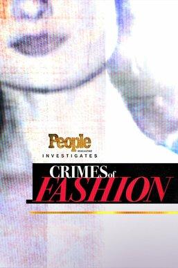 People Magazine Investigates: Crimes of Fashion
