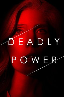 Deadly Power