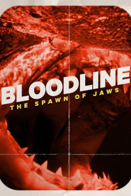 Bloodline: The Spawn of Jaws