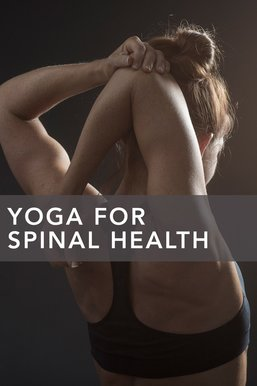 Yoga for Spinal Health