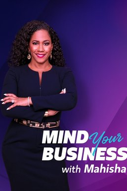 Mind Your Business With Mahisha