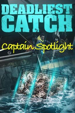 Deadliest Catch: Captain Spotlight
