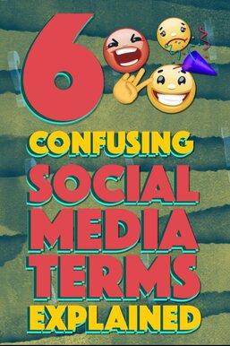 Confusing Social Media Terms