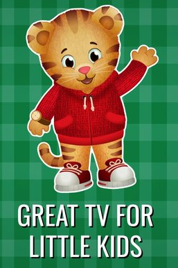 Great TV for Kids 2-4