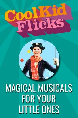 Magical Musical Movies for Kids