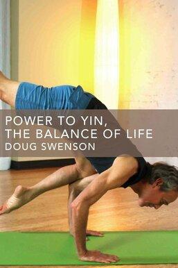 Power to Yin: Balance of Life