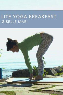 Lite Yoga Breakfast