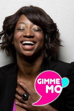 Gimme Mo'