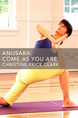Anusara: Come as You Are