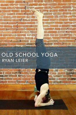 Old School Yoga