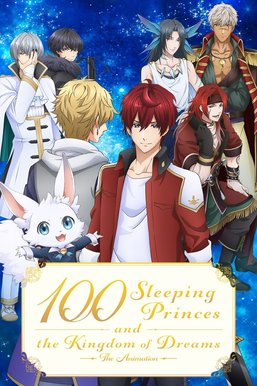 100 Sleeping Princes and the Kingdom of Dreams: The Animation