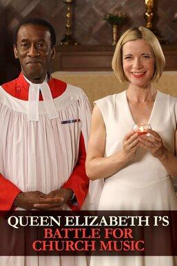 Queen Elizabeth I's Battle for Church Music