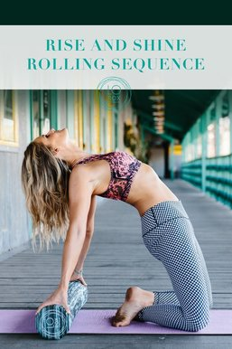 Rise and Shine Rolling Sequence