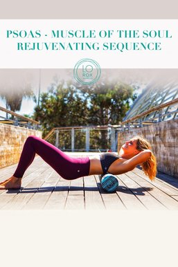 Psoas Rejuvenating Sequence