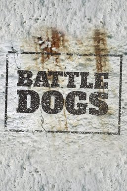 Battle Dogs