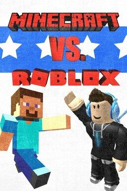 Minecraft vs. Roblox