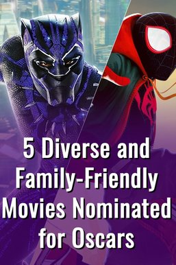 5 Diverse and Family-Friendly Movies Nominated for Oscars