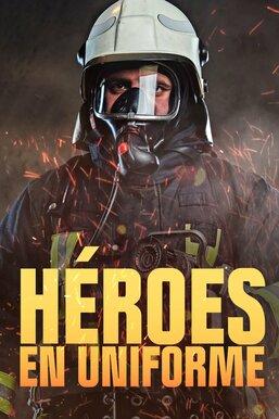 Héroes en uniforme