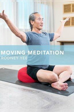 Moving Meditation