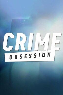 Crime Obsession