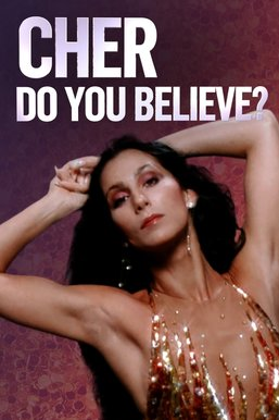 Cher: Do You Believe?