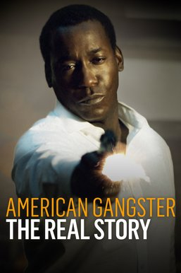 American Gangster: The Real Story