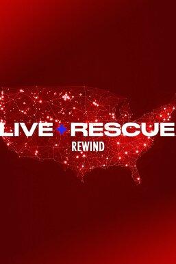 Live Rescue: Rewind