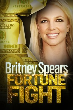 Britney Spears: Fortune Fight